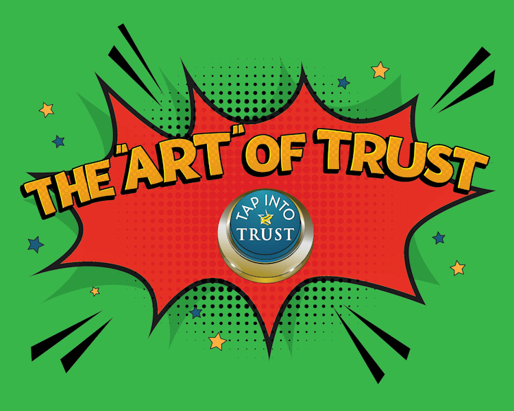 The Art of Trust